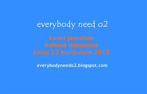 Unduh soal dan kunci jawaban pat, ukk bahasa indonesia smp kelas viii (8) semester 2 (genap) sebagai bahan latihan untuk menghadapi penil. kunci jawaban bahasa indonesia kelas 12 kurikulum 2013