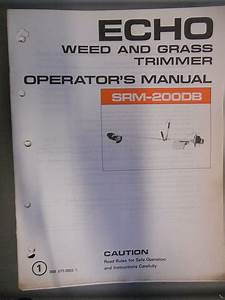 Echo Factory Owners Manual Weed And Grass Trimmer Srm200db
