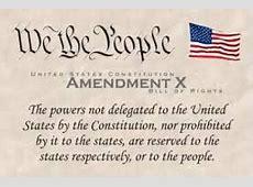 10th Amendment The Bill of Rights