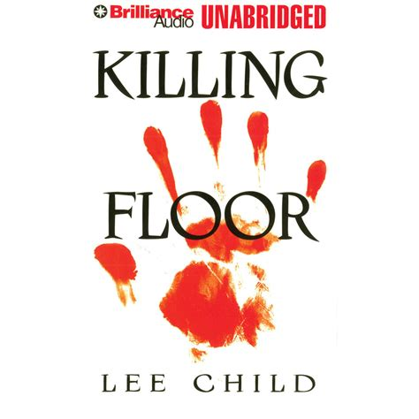 reacher killing floor killing floor audiobook by child read by