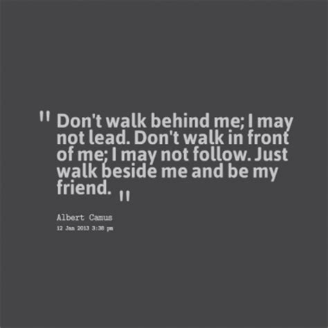 Walking Together Friendship Quotes