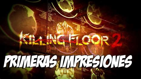 killing floor 2 g2a killing floor 2 pi youtube