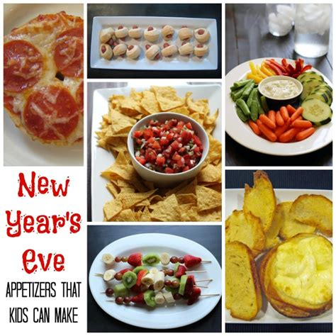 new year s snacks new year s appetizers that kids can make