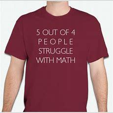 Math Tshirts  Custom Design Ideas