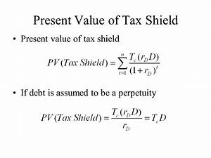 Tax Shield Berechnen : how much should a firm borrow ppt video online download ~ Themetempest.com Abrechnung