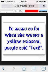 Yo Mama So Fat Taxi Yo Mama Jokes Pinterest Mama