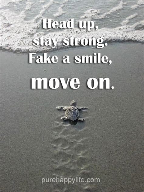 positive quote head  stay strong fake  smile move