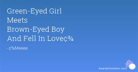 quotes about a green eyed girl