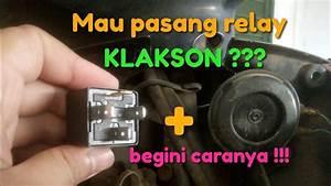 Cara Merangkai Relay Klakson Sepeda Motor