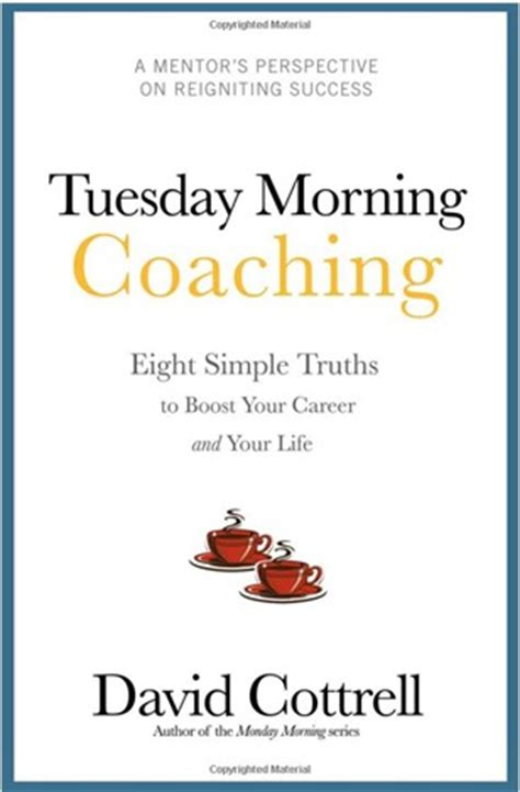 tuesday morning salt l tuesday morning coaching eight simple truths to boost