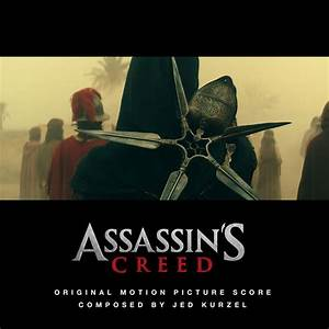 Assassin's Creed | Jed Kurzel – Download and listen to the ...