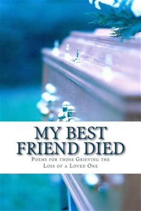 Loss Of Your Best Friend Quotes