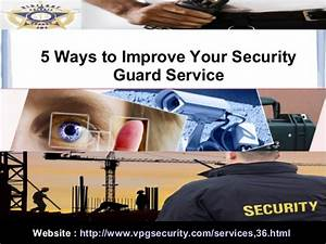 5 Ways to Improve Your Security Guard Service