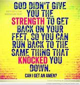 That's really given me strength, and it will give you strength. God! Give me Strength-One Author's Journey with her Faith ...