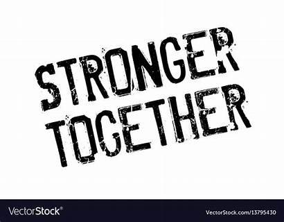 Stronger Together Stamp Rubber
