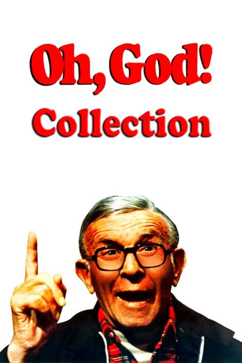 Browse our collection of designs or simply create your very own poster now! Oh, God! Collection — The Movie Database (TMDb)