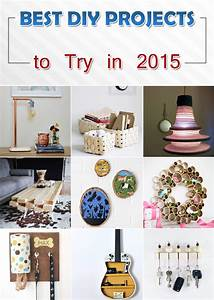 Best, Diy, Projects, To, Try, In, 2015