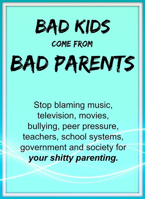 Bad Parenting Quotes Facebook