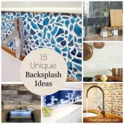 unique backsplash ideas for kitchen 15 unique kitchen backsplash ideas