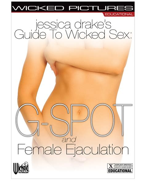 Jessica Drakes Guide To Wicked Sex Female Ejaculation