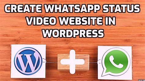 How to create status video website in Wordpress - Techno ...