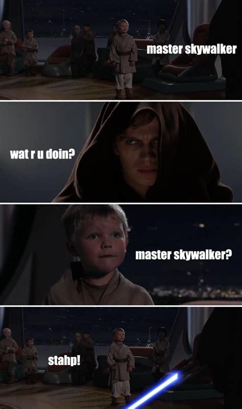 skywalker stahp stahp   meme
