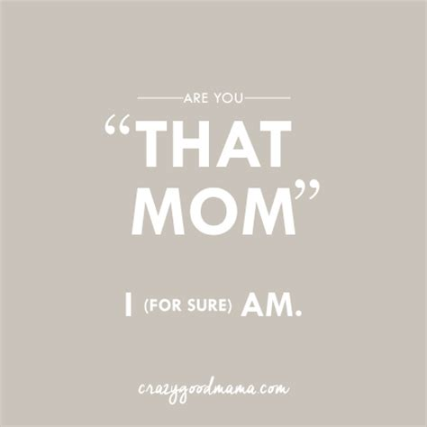 crazy momma quotes