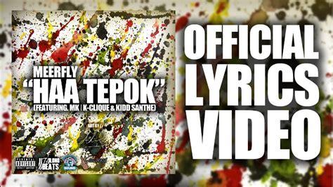lyrics lover meerfly haa tepok ft mk  clique