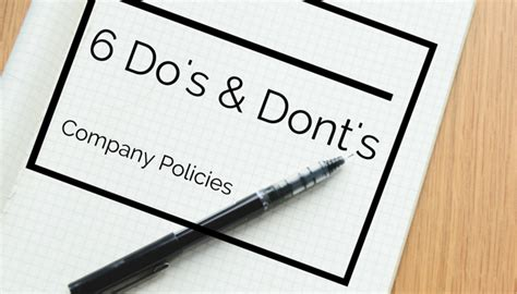Six Do's And Don'ts When Creating Company Policies