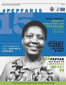 PEPFAR 15 - For fifteen years, CDC has played a critical ...