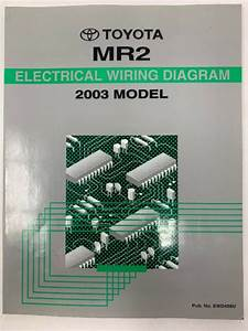 2003 Toyota Mr2 Electrical Wiring Diagram Repair Manual