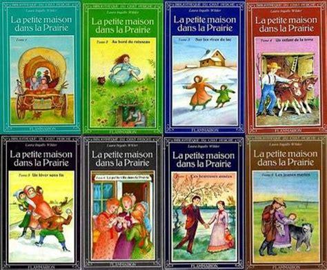 la maison dans la prairie livres 192 propos de l accro des livres aufildespages