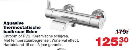 praxis badkraan aquavive thermostatische kraan kangia aanbieding bij praxis