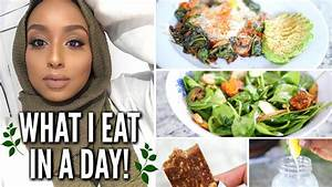 WHAT I EAT IN A DAY 2018 Quick Healthy & Clean Recipes