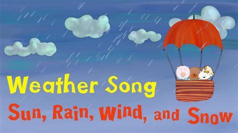 weather song  children sun rain wind  snow
