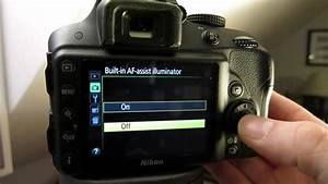 How To Turn Off The Blinding Af Light On Nikon D3300