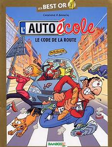 Prix Du Code De La Route 2015 : le code de la route andr amouriq christophe cazenove humour bdnet com ~ Medecine-chirurgie-esthetiques.com Avis de Voitures