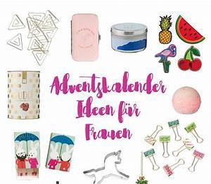 Adventskalender Frauen Ideen : adventskalender geschenkideen f r frauen ~ Frokenaadalensverden.com Haus und Dekorationen