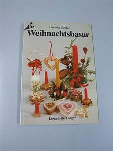 Basteln Für Weihnachtsbasar : basteln fuer den weihnachtsbasar von dilger lieselotte zvab ~ Orissabook.com Haus und Dekorationen