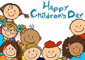 Happy Children's Day. Make the children happy with your ...