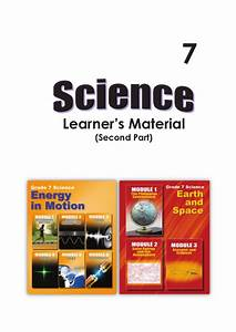 G7 Science Student Modules 3rd  U0026 4th Qrtr