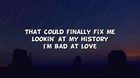 Bad At Love (lyric / Lyrics Video) Best Cover By