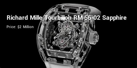 expensive richard mille  models expenditure