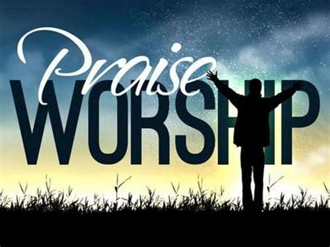 Praise And Worship Images 100 Praise Worship Songs