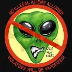 17 Best images about Funny Illegal Aliens on Pinterest ...