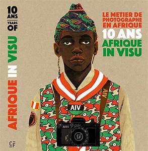 Métier De Photographe : le metier de photographe en afrique 10 ans afrique in visu jeanne mercier ~ Farleysfitness.com Idées de Décoration