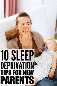 10 Sleep Deprivation Tips For New Parents