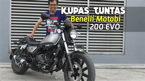 Review Benelli Motobi 200 Evo by Vlog Kupas Tuntas Review Benelli Motobi 200 Evo