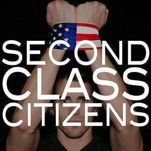 Second, Class, Citizens
