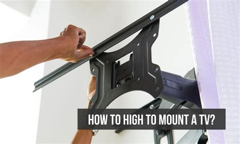 how high a tv should be mounted mountyourbox